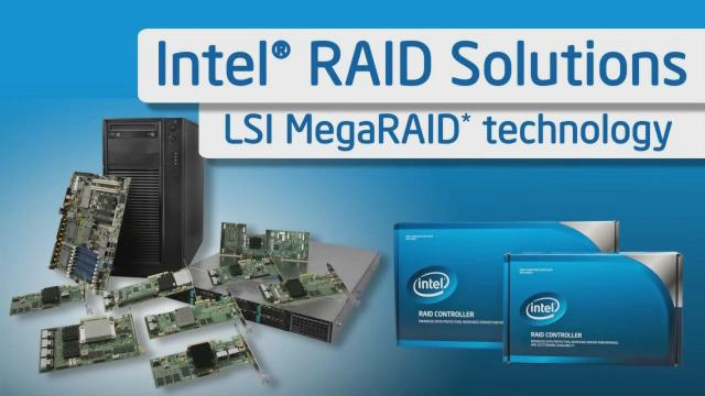 Intel® RAID: The Perfect Fit