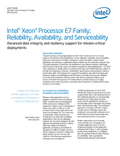 WHITE PAPER  The Intel® Xeon® Processor E7 Family  RAS Features